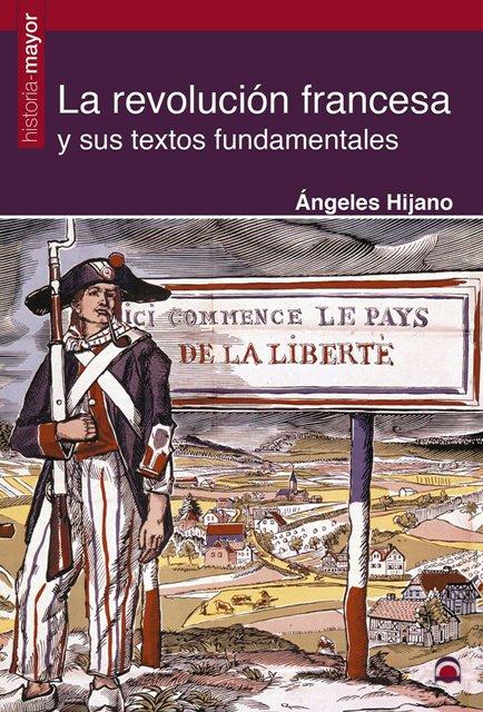 LA REVOLUCION FRANCESA Y SUS TEXTOS FUNDAMENTALES