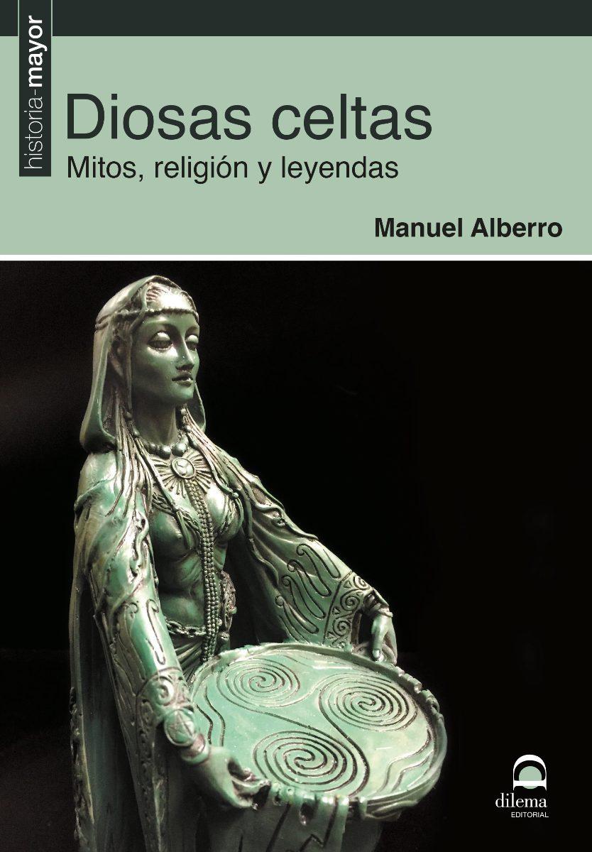 DIOSAS CELTAS . MITOS , RELIGION Y LEYENDAS