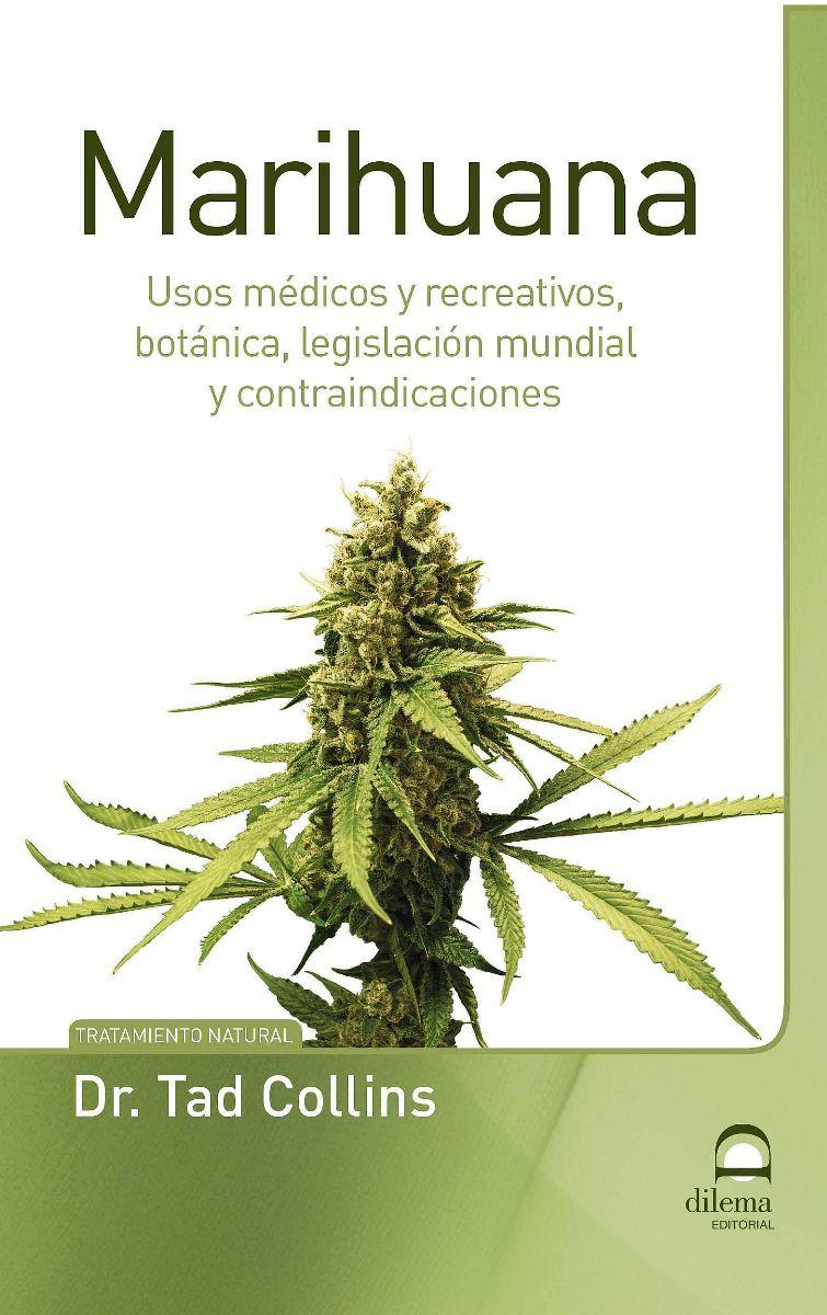 MARIHUANA : USOS MEDICOS Y RECREATIVOS