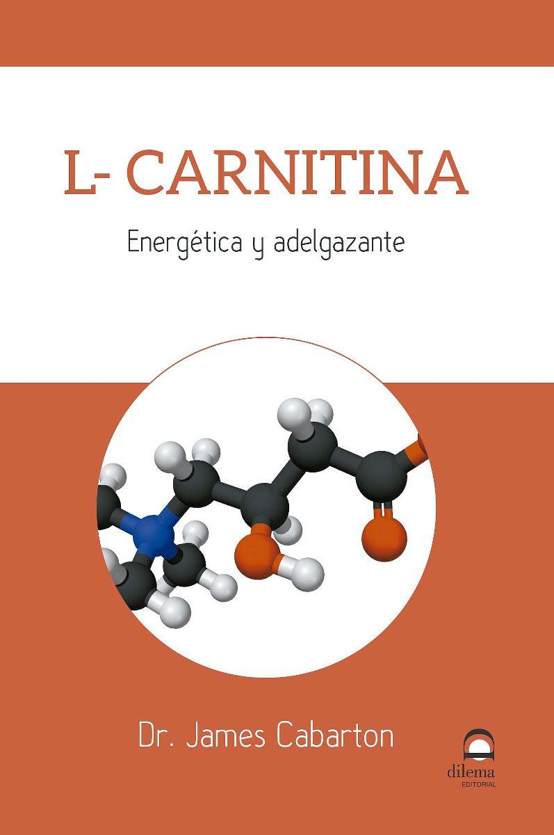 L - CARNITINA . ENERGETICA Y ADELGAZANTE