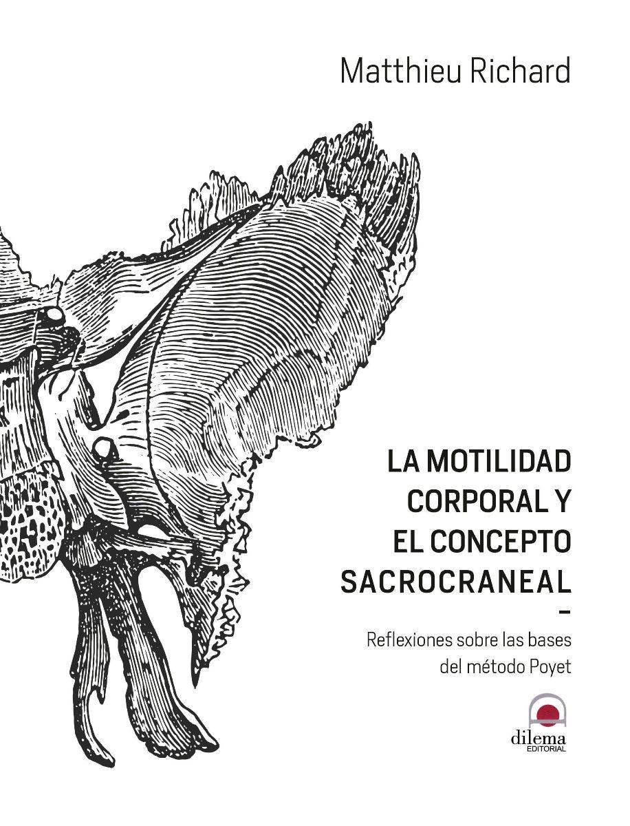 LA MOTILIDAD CORPORAL Y EL CONCEPTO SACROCRANEAL