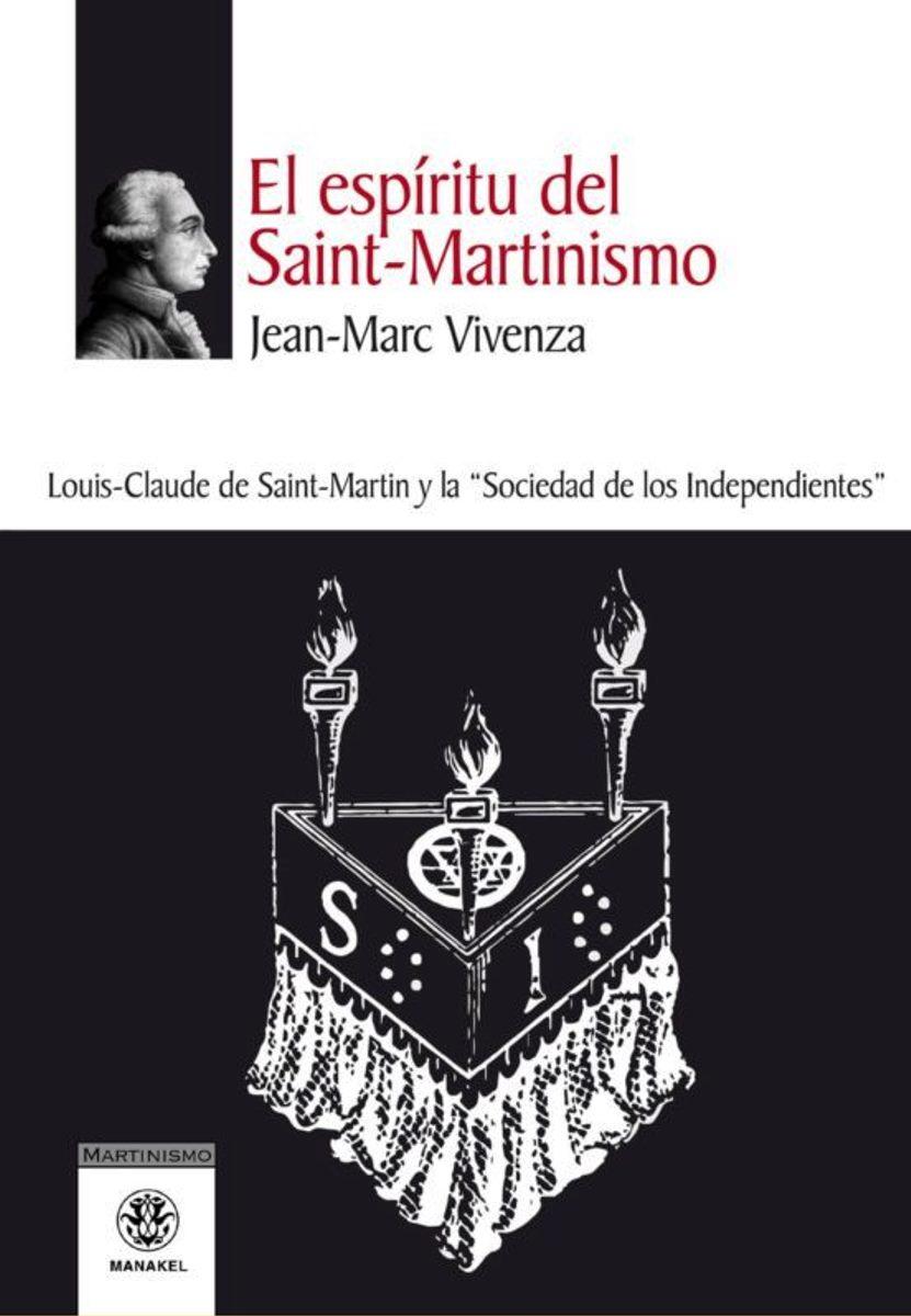 EL ESPIRITU DEL SAINT - MARTINISMO