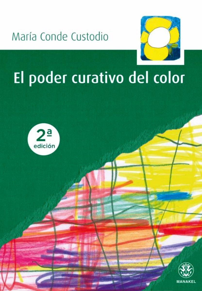 EL PODER CURATIVO DEL COLOR (2da.ED.)