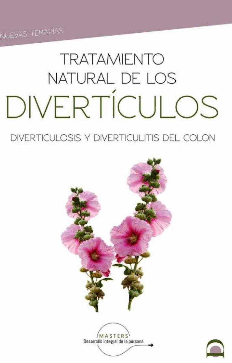 DIVERTICULOS , TRATAMIENTO NATURAL DE LOS