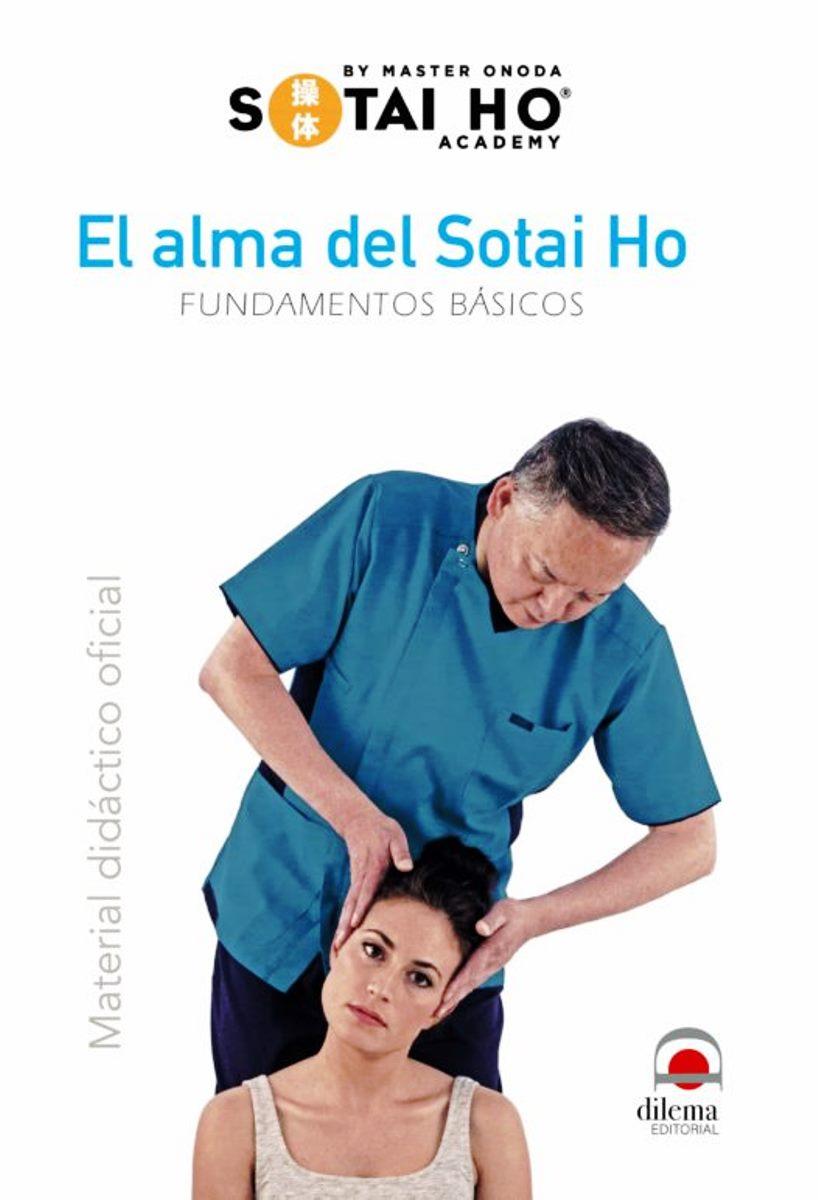 EL ALMA DEL SOTAI HO . FUNDAMENTOS BASICOS