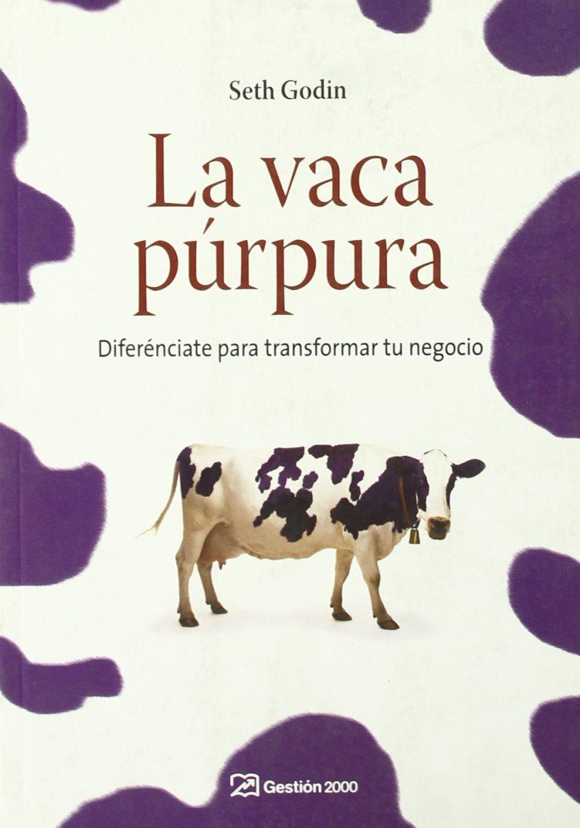VACA PURPURA (RUSTICA) . DIFERENCIATE PARA TRANSFORMAR TU NEGOCIO