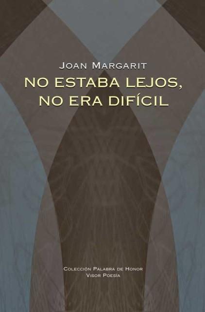 NO ESTABA LEJOS , NO ERA DIFICIL