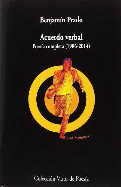 ACUERDO VERBAL . POESIA COMPLETA 1986 -2014