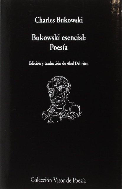BUKOWSKI ESENCIAL : POESIA (bilingue)