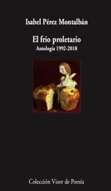EL FRIO PROLETARIO . ANTOLOGIA 1992 - 2018