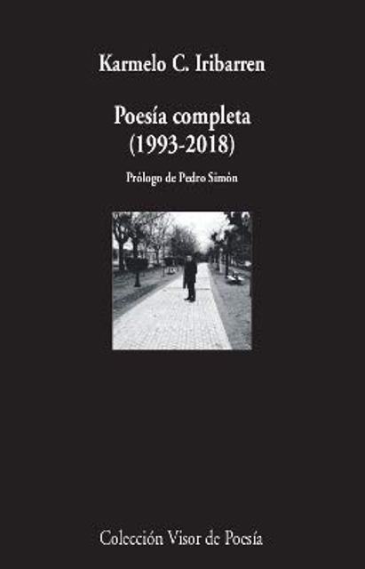 POESIA COMPLETA (1993 - 2018) IRIBARREN