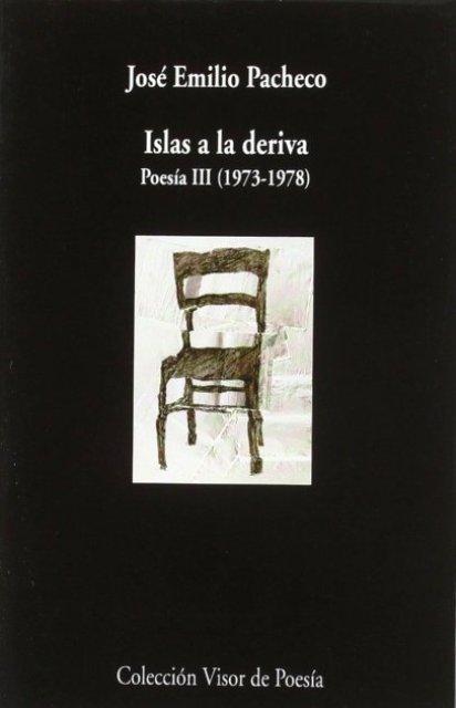 ISLAS A LA DERIVA . POESIA III 1973 - 1978