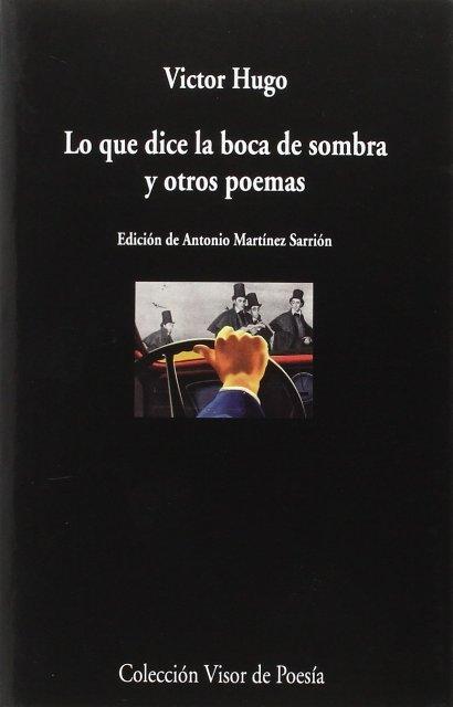 LO QUE DICE LA BOCA DE SOMBRA Y OTROS POEMAS (bilingue)