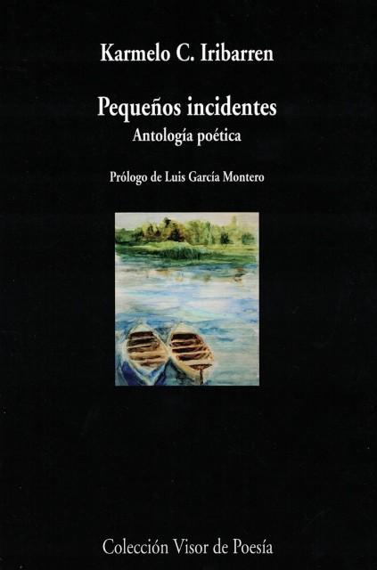 PEQUEÑOS INCIDENTES . ANTOLOGIA POETICA