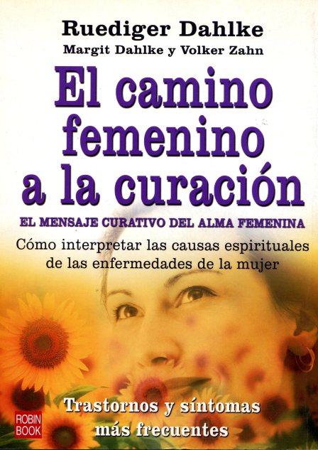 EL CAMINO FEMENINO A LA CURACION