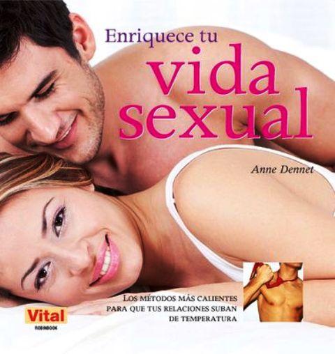 ENRIQUECE TU VIDA SEXUAL