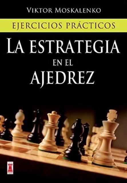 LA ESTRATEGIA EN EL AJEDREZ