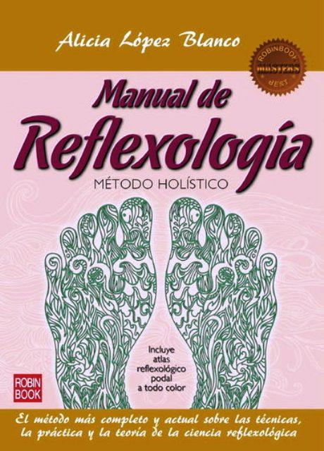 MANUAL DE REFLEXOLOGIA C/ATLAS REFLEXOLOGICO PODAL