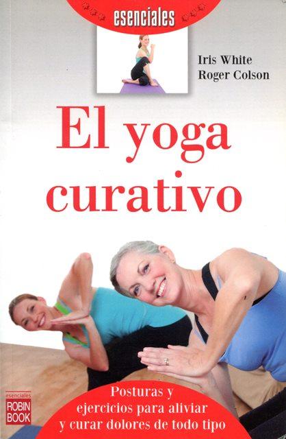 EL YOGA CURATIVO ,(ESENCIALES)