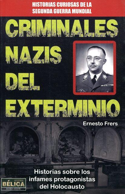 CRIMINALES NAZIS DEL EXTERMINIO