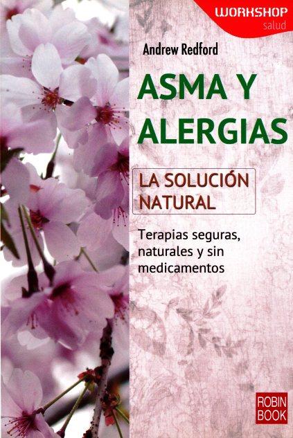 ASMA Y ALERGIAS . LA SOLUCION NATURA