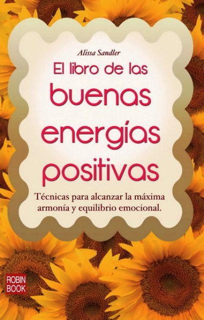 EL LIBRO DE LAS BUENAS ENERGIAS POSITIVAS