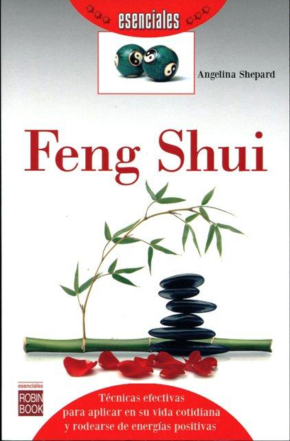 FENG SHUI . ESENCIALES
