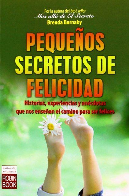 PEQUEÑOS SECRETOS DE FELICIDAD