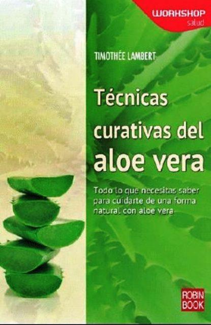 ALOE VERA TECNICAS CURATIVAS DEL