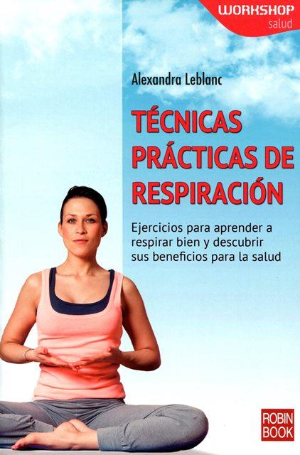 TECNICAS PRACTICAS DE RESPIRACION