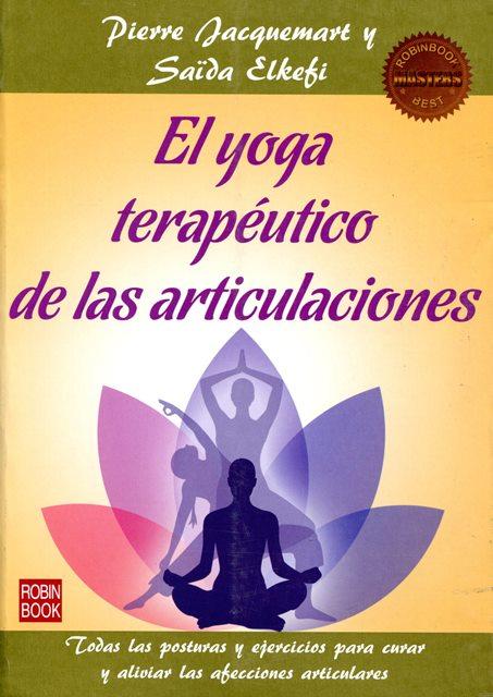 EL YOGA TERAPEUTICO DE LAS ARTICULACIONES (MASTERS BEST)