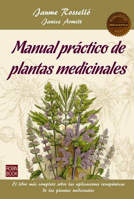 PLANTAS MEDICINALES , MANUAL PRACTICO . MASTERS BEST