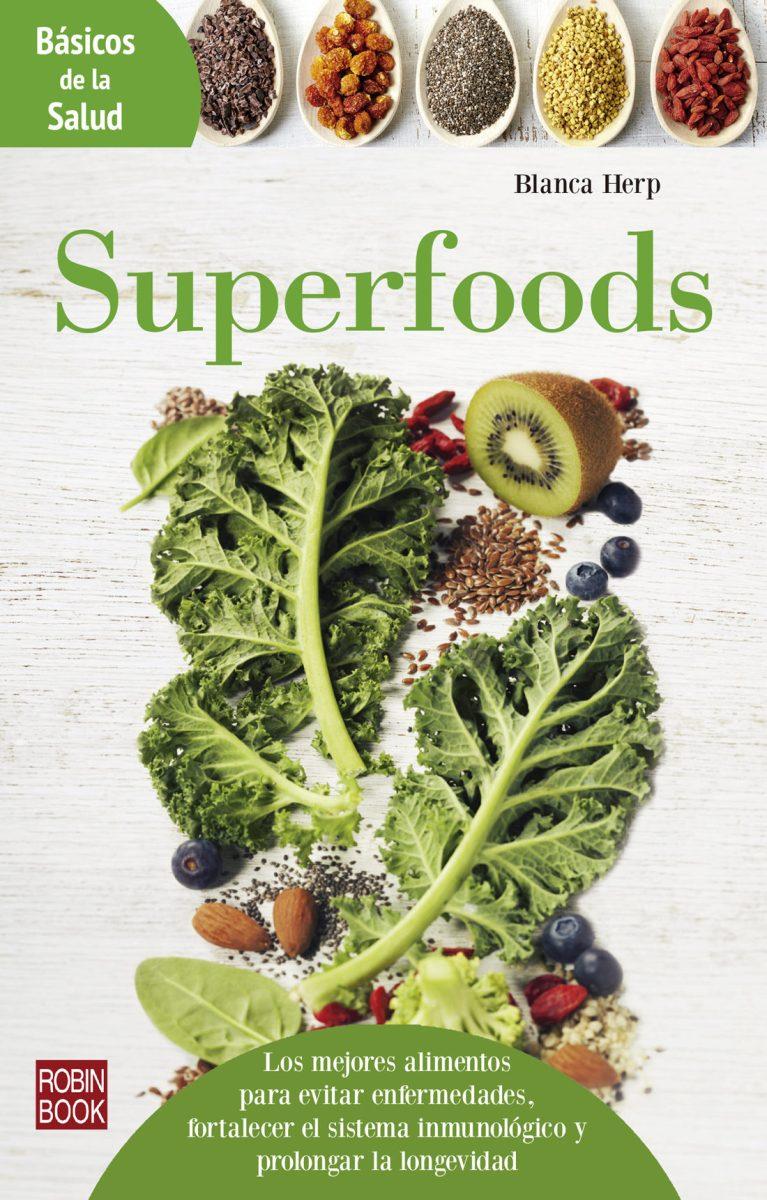 SUPERFOODS . BASICOS DE LA SALUD
