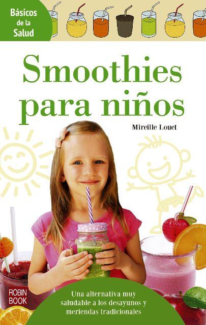 SMOOTHIES PARA NIÑOS - BASICOS DE LA SALUD