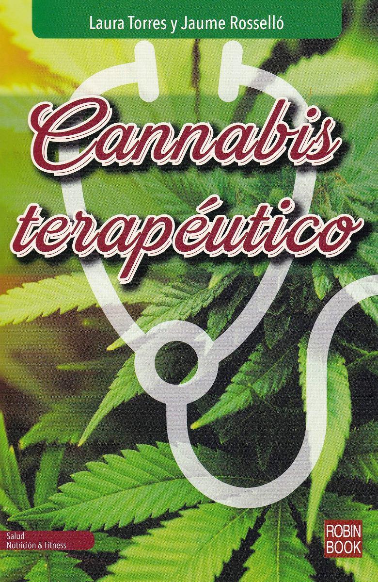 CANNABIS TERAPEUTICO : TODO LO QUE DEBES SABER SOBRE EL CANNABIS MEDICINAL