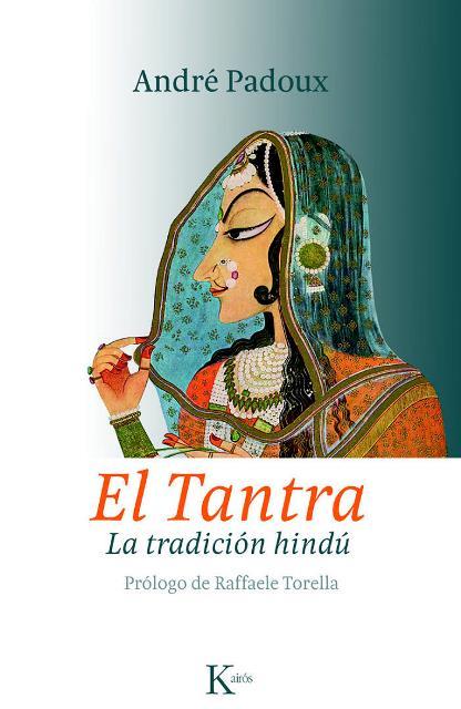 EL TANTRA . LA TRADICION HINDU