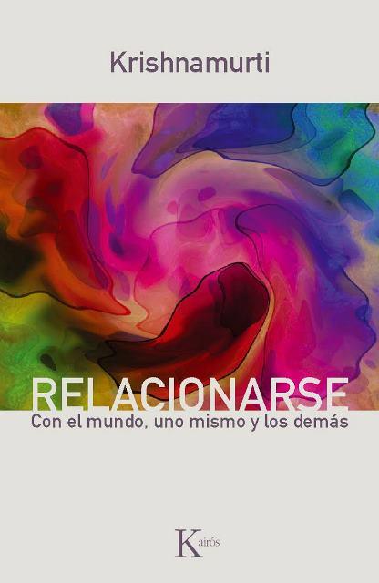 RELACIONARSE . CON EL MUNDO , UNO MISMO Y LOS DEMAS