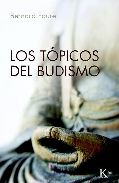 LOS TOPICOS DEL BUDISMO