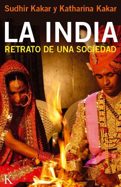 LA INDIA . RETRATO DE UNA SOCIEDAD