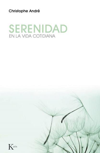 SERENIDAD . EN LA VIDA COTIDIANA