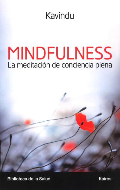 MINDFULNESS . LA MEDITACION DE CONCIENCIA PLENA