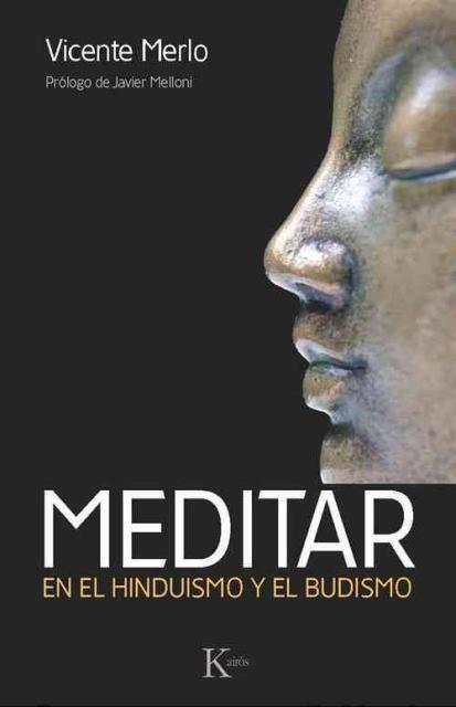 MEDITAR . EN EL HINDUISMO Y EL BUDISMO