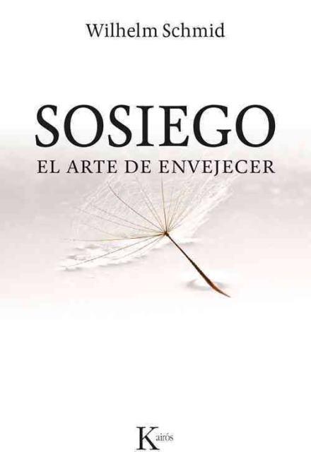 SOSIEGO . EL ARTE DE ENVEJECER