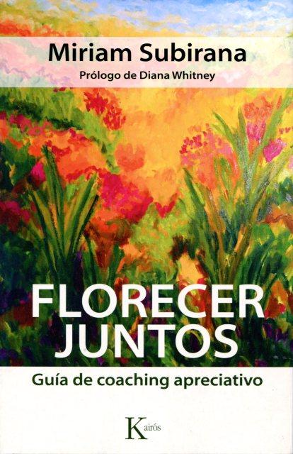 FLORECER JUNTOS . GUIA DE COACHING APRECIATIVO
