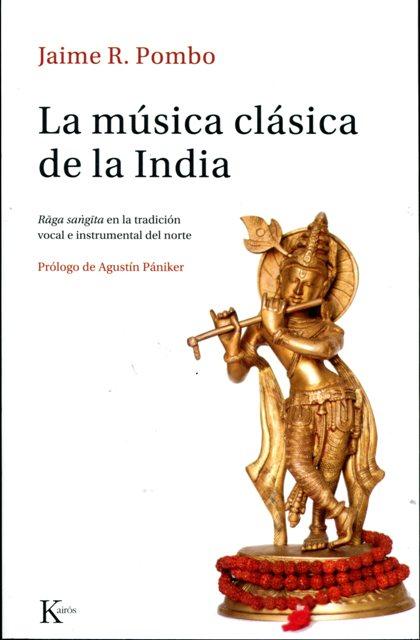 LA MUSICA CLASICA DE LA INDIA