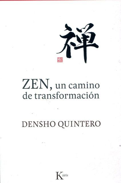 ZEN , UN CAMINO DE TRANSFORMACION