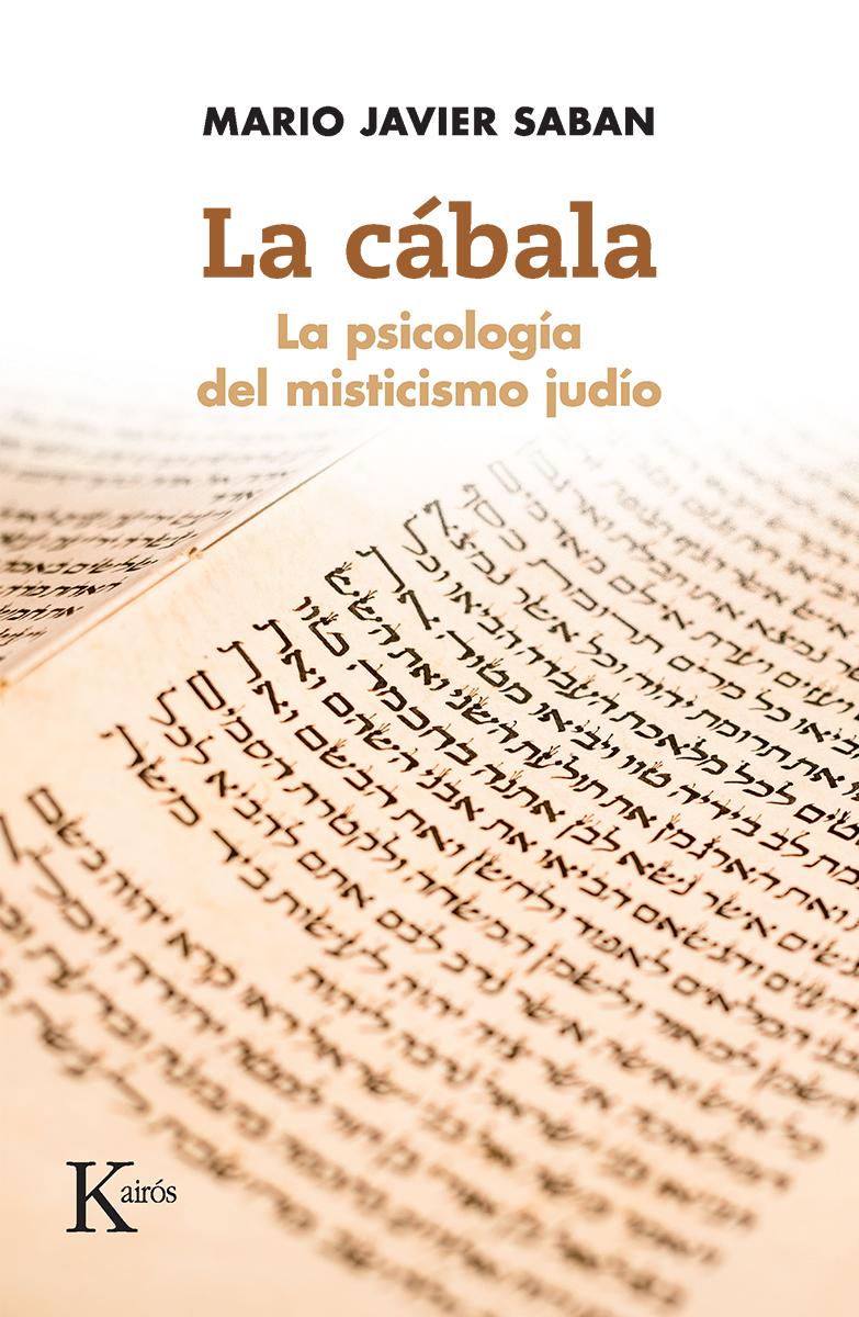 LA CABALA . LA PSICOLOGIA DEL MISTICISMO JUDIO