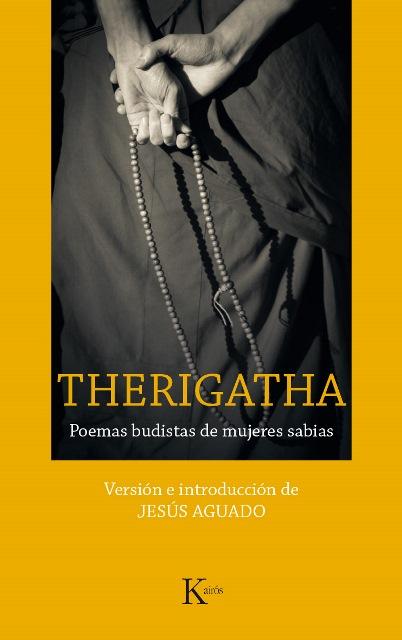 THERIGATHA . POEMAS BUDISTAS DE MUJERES SABIAS