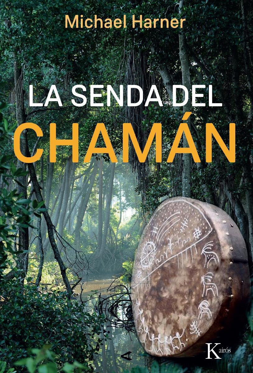 LA SENDA (ED.ARG.) DEL CHAMAN