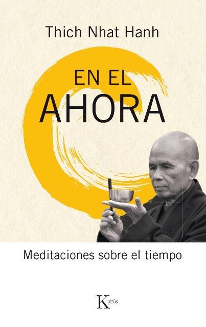 EN EL AHORA . MEDITACIONES SOBRE EL TIEMPO